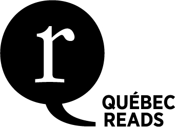 Québec Reads helps bring the best of Québec literature to the English-speaking world.